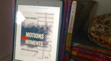 Book Review: Motions & Moments; More Essays on Tokyo
